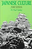 Japanese Culture (0824809270) by H. Paul Varley