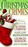 Christmas Crimes: Stories from Ellery Queens Mystery Magazine and Alfred Hitchcock Mystery M
