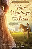 img - for Four Weddings and a Kiss: A Western Bride Collection by Brownley, Margaret, Hatcher, Robin Lee, Connealy, Mary, Clopton, Debra (June 17, 2014) Paperback book / textbook / text book