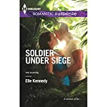 Soldier Under Siege | Elle Kennedy