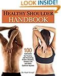 Healthy Shoulder Handbook: 100 Exerci...