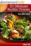101 D�licieuses Recettes Chinoises -...