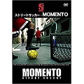 ストリートサッカー - MOMENTO [DVD]