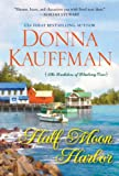 Half Moon Harbor (Bachelors of Blueberry Cove)