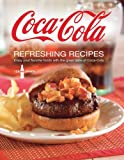 Coca Cola Refreshing Recipes [Spiral-bound] Editors of Favorite Name Brand Recipes