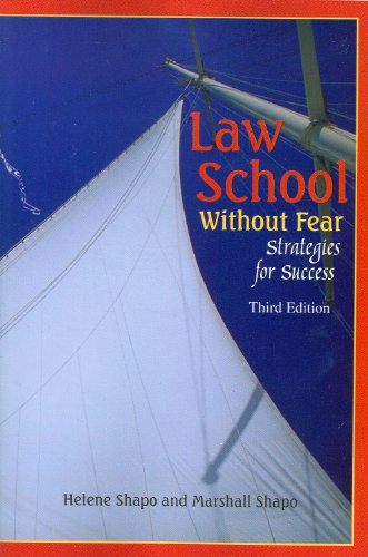Law School Without Fear: Strategies for Success (Academic Text/Reader)
