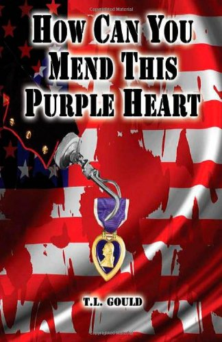 Image of How Can You Mend This Purple Heart?