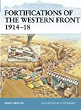 Fortifications of the Western Front 1914-18 (Fortress)