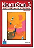 img - for NorthStar: Listening and Speaking, Level 5, 3rd Edition 3rd edition by Preiss, Sherry (2008) Paperback book / textbook / text book