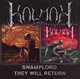 Kalmah Swamplord/They Will Return