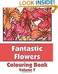 Fantastic Flowers Colouring Book (Vol...