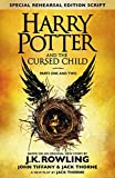 Harry Potter and the Cursed Child - Parts I & II (Special Rehearsal Edition): The Official Script Book of the Original Wes...