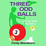 img - for Three Odd Balls: A Humorous and Romantic Cozy: A Cue Ball Mystery, Book 3 book / textbook / text book
