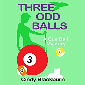 Three Odd Balls: A Humorous and Romantic Cozy Audiobook