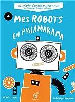 Mes robots en pyjamarama