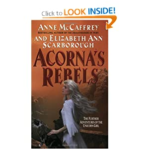 Acorna's Rebels by Anne McCaffrey and Elizabeth A. Scarborough