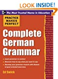 Practice Makes Perfect Complete German Grammar (Practice Makes Perfect Series)