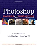 img - for Photoshop Masking & Compositing (2nd Edition) (Voices That Matter) book / textbook / text book