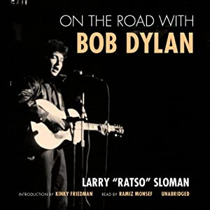 On the Road with Bob Dylan | [Larry