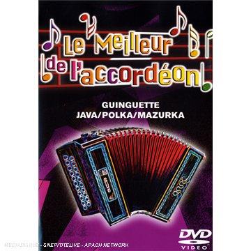 Le Meilleur de l'Accordéon, Vol.3 : Guinguette - Java / Polka / Mazurka