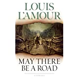 May There Be a Road: Stories ~ Louis L'Amour
