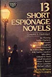 img - for Thirteen 13 Short Espionage Novels book / textbook / text book