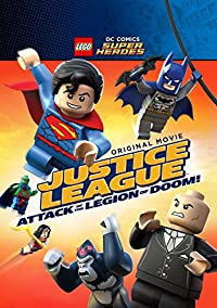 LEGO DC Super Heroes: Justice League: Attack of the Legion of Doom! (2015)
