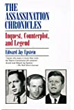 The Assassination Chronicles: Inquest, Counterplot, and Legend
