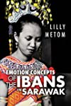 Emotion Concepts of the Ibans in Sara...