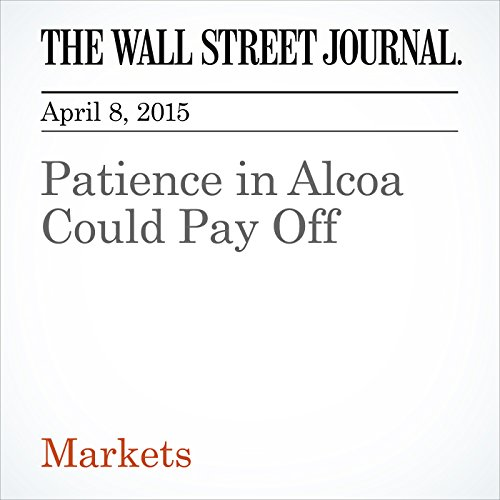 patience-in-alcoa-could-pay-off