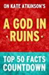 A God in Ruins: A Novel by Kate Atkin...