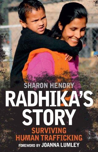 Sharon Hendry - Radhika's Story: Surviving Human Trafficking