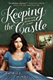 Keeping The Castle (0142426555) by Kindl, Patrice