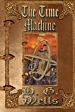 img - for The Time Machine: Unabridged Edition book / textbook / text book