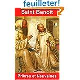 Saint Benoît : Prières et Neuvaines
