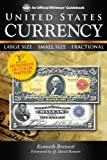 img - for United States Currency: Large Size   Small Size   Fractional (An Official Whitman Guidebook) book / textbook / text book