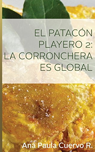 El Patacon Playero 2:: La corronchera es global
