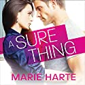 A Sure Thing: Donnigans Series, Book 1 Audiobook by Marie Harte Narrated by CJ Bloom