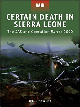 The SAS and Operation Barras 2000 (Raid) Paperback – April 20, 2010