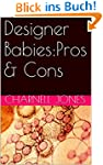 Designer Babies:Pros & Cons (English...
