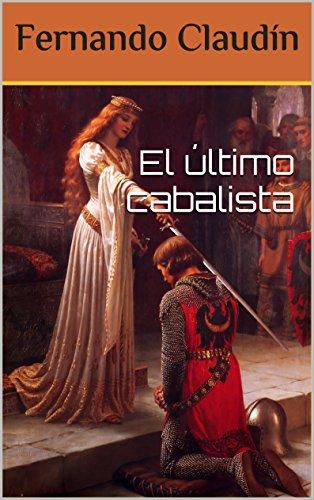 Portada del libro El último cabalista de Fernando Claudín