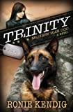 img - for Trinity: Military War Dog (A Breed Apart Book 1) book / textbook / text book