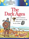 The Dark Ages (Illustrated History of the World) (0816027870) by Gregory, Tony