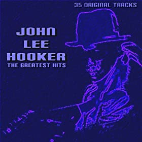 John Lee Hooker The Greatest Hits
