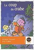 echange, troc Jocelyne Sauvard - Le coup du crabe
