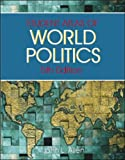 Atlas of World Politics (0072511915) by Allen, John L.