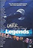 echange, troc Later... Legends, 32 Great Live Performances