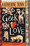 Geek Love (0446391301) by Dunn, Katherine