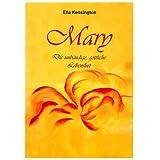 """Mary. Die unb�ndige, g�ttliche Lebenslustvon """"Ella Kensington"""""""