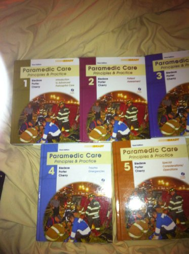 Paramedic Care: Principles & Practice Vols 1-5 PKG